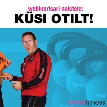 TEADLIKULT TRENNI! Tulemas on Ott Kiivikase webinarid naistele!