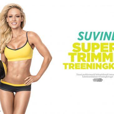 SUVINE SUPER-TRIMMIV TREENINGKAVA