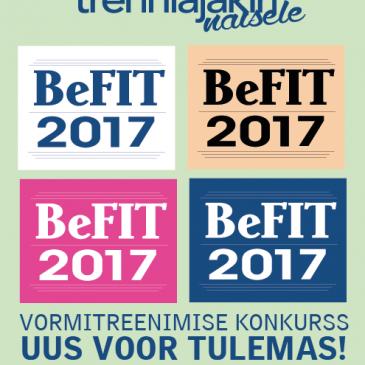 BeFIT 2017 KONKURSS! Võidufond üle 1000 €!