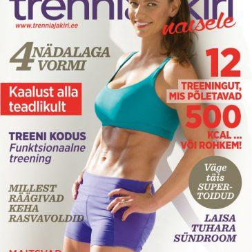 SÜGIS 2017:ERINUMBER – TAGASI TRENNI, TAGASI VORMI!